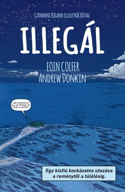 Eoin Colfer - Andrew Donkin - Illegál