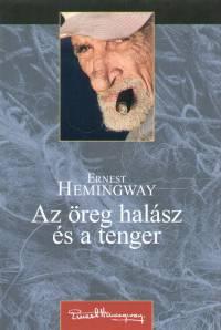 Ernest Hemingway - Az �reg hal�sz �s a tenger