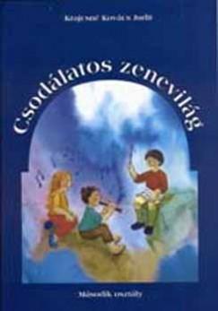Krajcsné Kovács Judit - Csodálatos zenevilág - ének-zene tankönyv 2. osztály