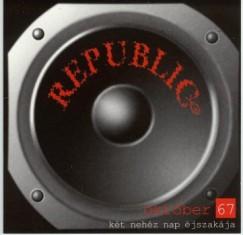 Republic - Koncert - Október 67 - CD