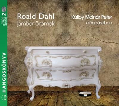 Roald Dahl - Kálloy Molnár Péter - Jámbor örömök - 2 CD - Hangoskönyv