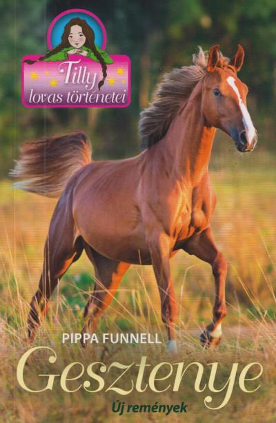 Pippa Funnell - Gesztenye - Új remények