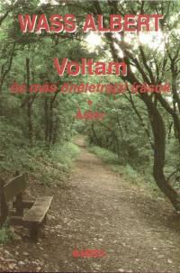 Wass Albert - Voltam, és más önéletrajzi írások - Astor