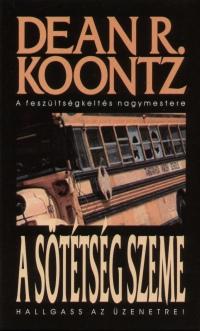 Dean R. Koontz - A sötétség szeme