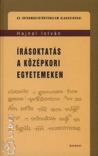 Hajnal István - Írásoktatás a középkori egyetemeken