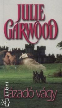 Julie Garwood - Lázadó vágy