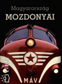 Máthé Zoltán - Mucsi Barnabás - Nagy Tamás - Vörös Attila - Magyarország mozdonyai