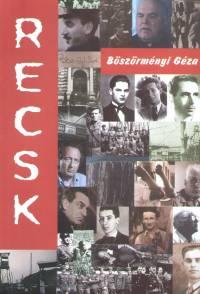 Böszörményi Géza - Recsk