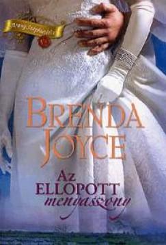 Brenda Joyce - Az ellopott menyasszony