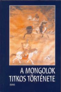 - A mongolok titkos története