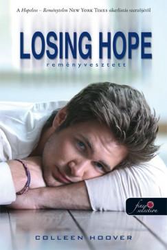 Colleen Hoover - Losing Hope - Reményvesztett - puha kötés