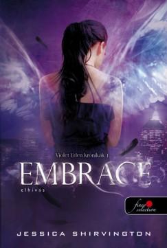 Jessica Shirvington - Embrace _ Elhívás