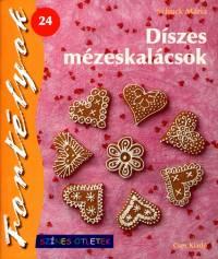 Schuck Mária - Díszes mézeskalácsok
