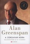 Alan Greenspan - A z�rzavar kora