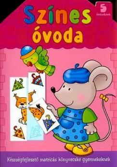 Renata Wiacek - Színes óvoda 5 éveseknek