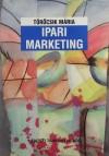 Dr. T�r�csik M�ria - Ipari marketing
