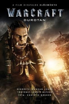 Christie Golden - Warcraft - Durotan
