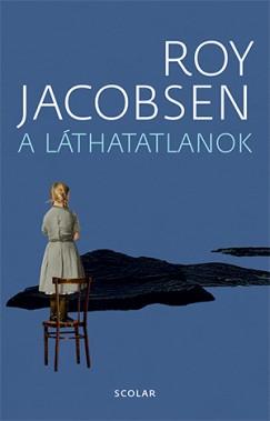 Roy Jacobsen - A láthatatlanok