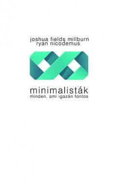 Joshua Fields Millburn - Ryan Nicodemus - Minimalisták