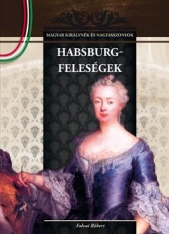 Falvai Róbert - Habsburg-feleségek