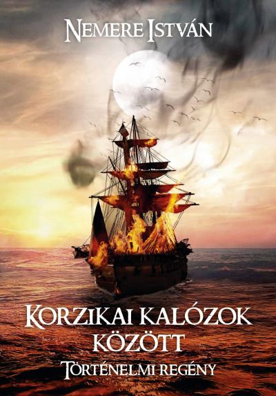 Nemere István - Korzikai kalózok között
