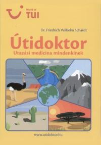 Dr. Friedrich Wilhelm Schardt - Útidoktor