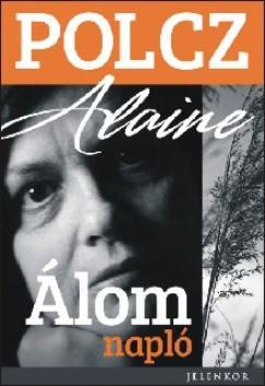 Polcz Alaine - Álomnapló