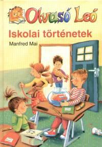 Manfred Mai - Iskolai történetek