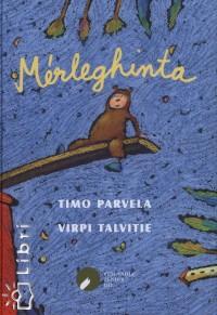 Timo Parvela - Mérleghinta