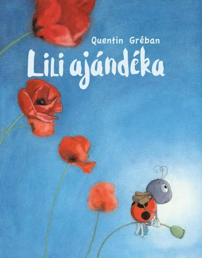 Quentin Gréban - Lili ajándéka