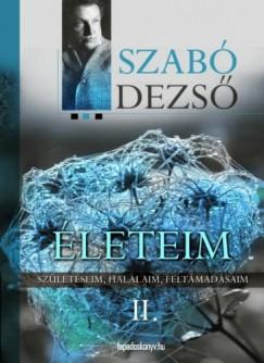 Szabó Dezső - Életeim II. Rész