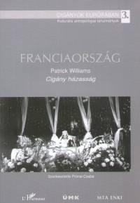 Patrick Williams - Prónai Csaba  (Szerk.) - Franciaország - Cigány házasság