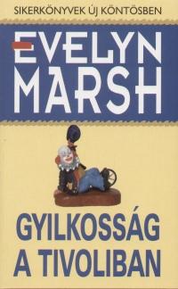 Evelyn Marsh - Gyilkosság a Tivoliban