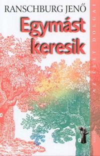 EGYMÁST KERESIK - ÚJ BORÍTÓVAL -