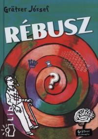 Grätzer József - Rébusz