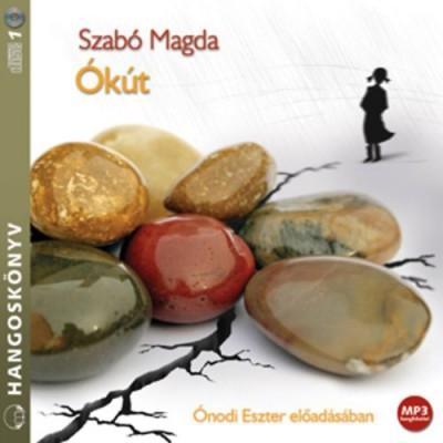 Szabó Magda - Ónodi Eszter - Ókút - Hangoskönyv (MP3)