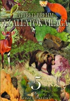Brehm Alfred - Az állatok világa 5. kötet