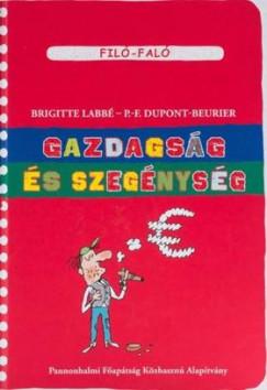 P.F. Dupont Beurier - Brigitte Labbé - Gazdagság és szegénység