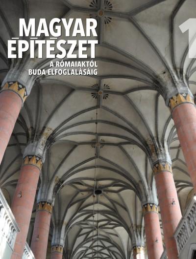 Buzás Gergely - Tóth Endre - Magyar építészet 1.