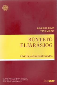 Dr. Belovics Ervin - Dr. Tóth Mihály - Büntető eljárásjog