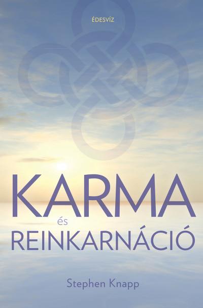 Stephen Knapp - Karma és Reinkarnáció