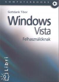 Gottdank Tibor - Windows Vista felhasználóknak