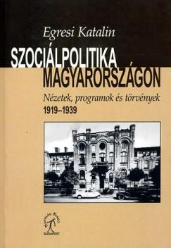 Egresi Katalin - Szociálpolitika Magyarországon
