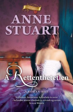 Stuart Anne - A rettenthetetlen