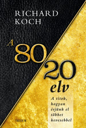 Richard Koch - A 80/20 elv