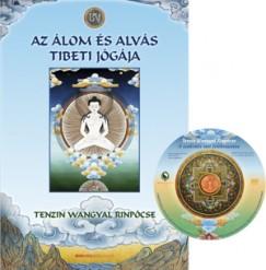 Tenzin Wangyal Rinpócse - Az álom és alvás tibeti jógája - ajándék DVD-melléklettel