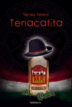 Temesi Ferenc - Tenacatita