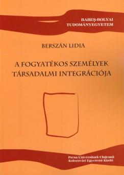 Berszán Lídia - A fogyatékos személyek társadalmi integrációja