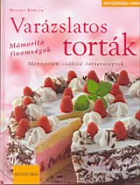 Monika Köhler - Varázslatos torták