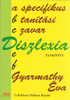 Gyarmathy �va - Diszlexia